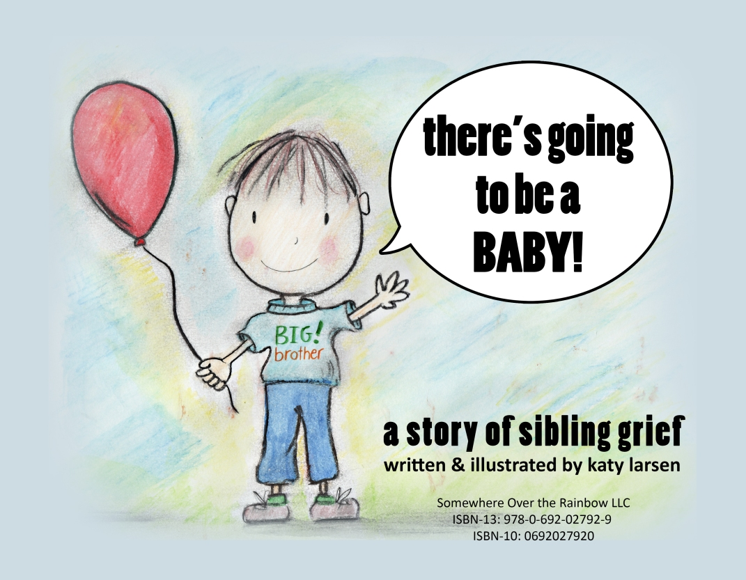 there's going to be a baby: a story of sibling grief cover