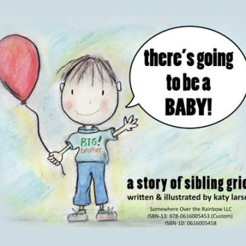there's going to be a baby: a story of sibling grief